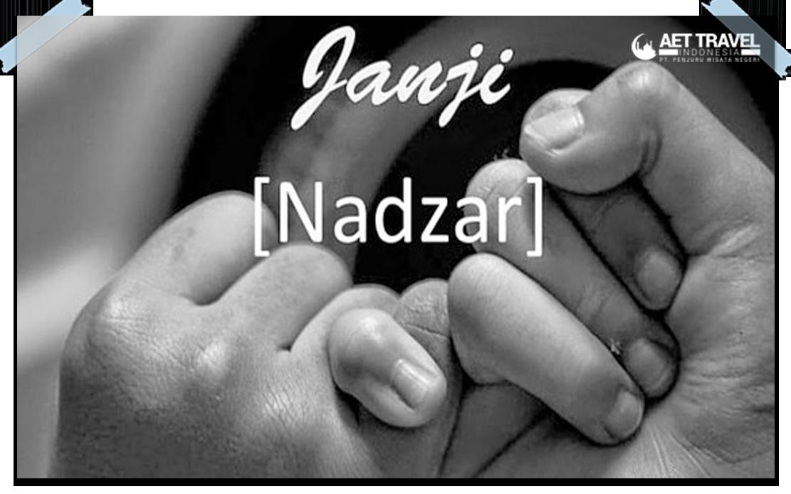 Hukum Islam Tentang Nazar Janji Dan Sumpah
